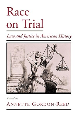 Race on Trial By Gordon-Reed, Annette (EDT)