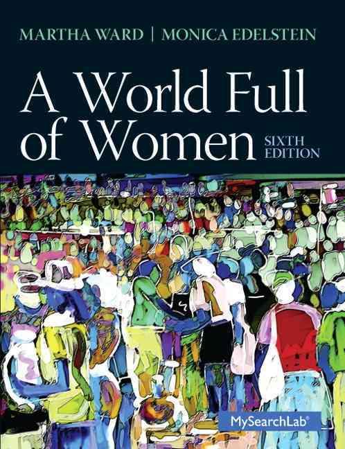 A World Full of Women By Ward, Martha C./ Edelstein, Monica D.