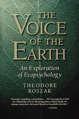 The Voice of the Earth By Roszak, Theodore